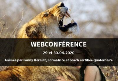 Webconférence : Comment faire pour apaiser vos relations professionnelles et personnelles ?